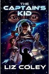 The Captain's Kid Kindle Edition