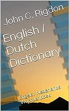 English/Dutch Dictionary: Engels/Nederlands Woordenboek (WordsRUs Bi-lingual Dictionaries Book 17)