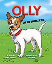 Olly : The Top Security Dog (Olly The Jack Book 1)