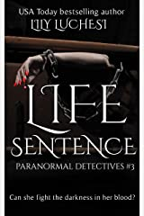 Life Sentence (The Paranormal Detectives Book 3) Kindle Edition