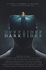 Dark Tides: A Charity Anthology Kindle Edition