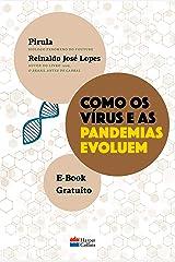 Como os vírus e as pandemias evoluem eBook Kindle