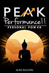 Peak Performance!!: Personal Power Kindle Edition