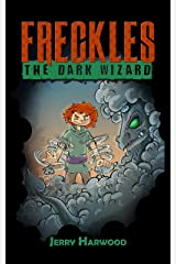 Freckles: The Dark Wizard Kindle Edition