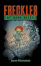 Freckles: The Dark Wizard