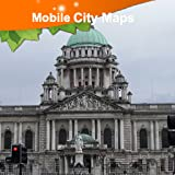Access complete street maps without a network Find your way around the city of Belfast Avoid slow connections and roaming charges