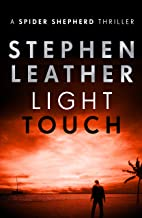 Light Touch: (The 14th Spider Shepherd Thrillers Book 14)