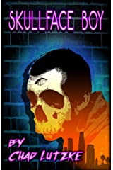 Skullface Boy: A Coming of Age Road Trip Kindle Edition