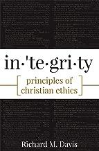 integrity principles of christian ethics