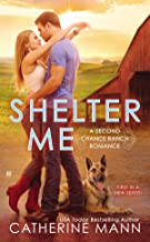 Shelter Me (Second Chance Ranch)