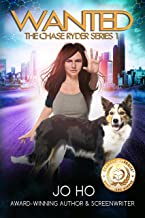 Wanted: A Must-Read Thriller for Dog Lovers (The Chase Ryder Series Book 1)