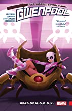Gwenpool, The Unbelievable Vol. 2: Head of M.O.D.O.K.: Head of M.O.D.O.K. TPB (Gwenpool, The Unbelievable (2016-2018))