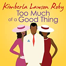 Best too much of a good thing audiobook Reviews