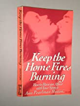 Keep the Home Fires Burning: How to Have an Affair With Your Spouse