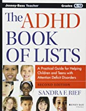 The ADHD Book of Lists: A Practical Guide for Helping Children and Teens with Attention..