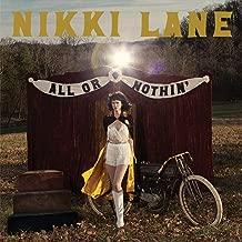 nikki lane all or nothin