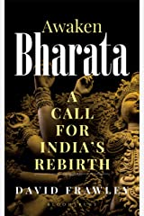Awaken Bharata: A Call for India's Rebirth Kindle Edition
