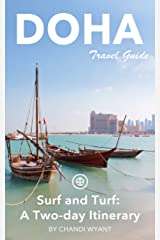 Doha Travel Guide (Unanchor) - Doha Surf and Turf: A two-day itinerary Kindle Edition
