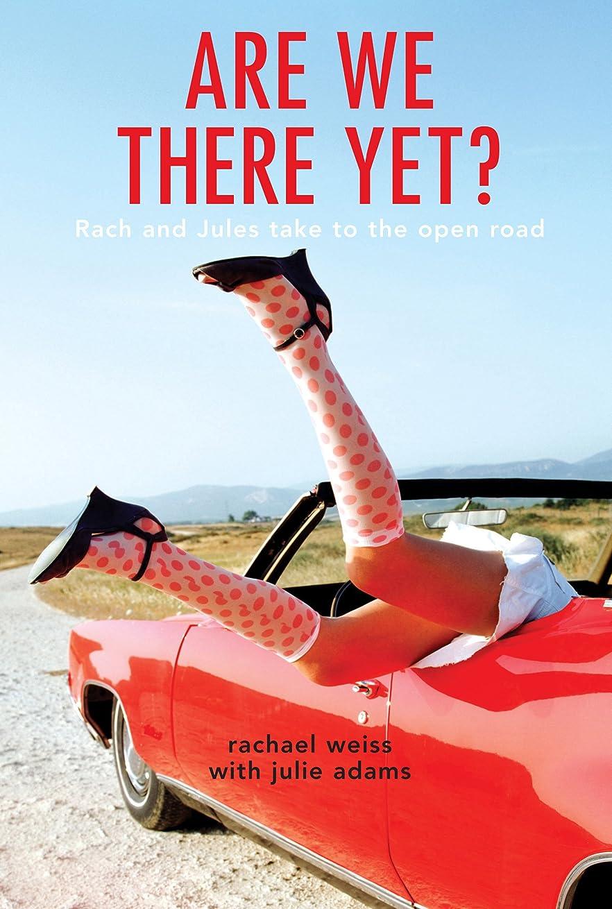 エンドウシーボード宣伝Are We There Yet?: Rach and Jules take to the Open Road
