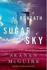 Beneath the Sugar Sky (Wayward Children Book 3) Kindle Edition