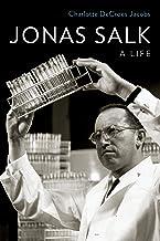 Jonas Salk: A Life (English Edition)