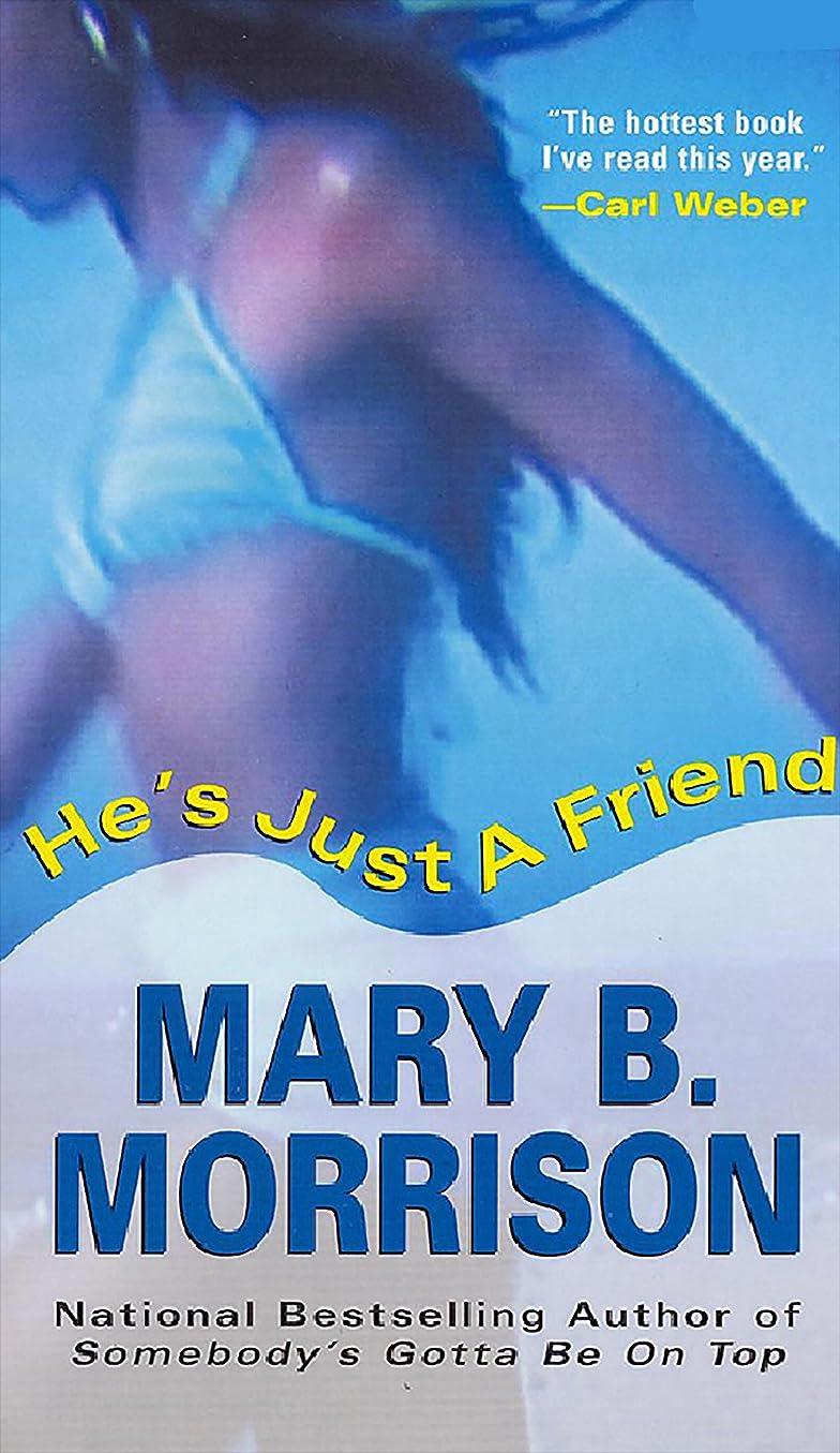 レザーからかうご予約He's Just A Friend (Soulmates Dissipate Book 3) (English Edition)