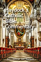 Best george haydock's catholic bible commentary Reviews