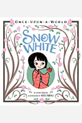 Snow White (Once Upon a World) Kindle Edition