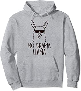 No Drama Llama T-Shirt Funny Animal Tshirt Mama Tee Loot Pullover Hoodie