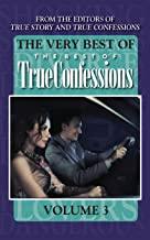 The Very Best Of The Best Of True Confessions, Volume 3