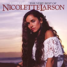 Lotta Love: The Very Best of Nicolette Larson