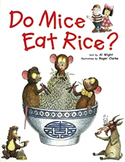 Do Mice Eat Rice?: Did you ever wonder why we eat what we do?
