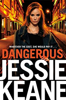 Dangerous: The Addictive Bestseller from the Queen of Gangland Fiction