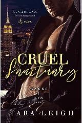 Cruel Sanctuary: An Enemies to Lovers, Dark Mafia Billionaire Romance (Wages of Sin Book 1) Kindle Edition