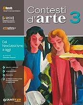 Scaricare Libri Contesti d'arte. Per le Scuole superiori. Con ebook. Con espansione online: 3 PDF