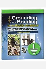 Grounding and Bonding for the Radio Amateur Kindle Edition