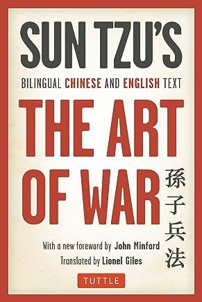 Sun Tzu's 'Art of War': Bilingual Chinese and English Text