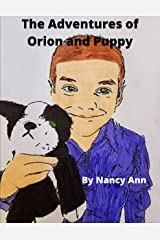 The Adventures of Orion and Puppy (The Adventures of Zelda, Van and Orion Book 3) Kindle Edition