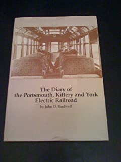 A Diary of the Portsmouth, Kittery, and York Electric Railroad (Publication / Portsmouth Marine Society)