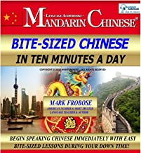 Bite-Sized Mandarin Chinese in Ten Minutes a Day