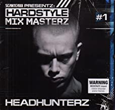 Headhunterz-Scantraxx Presents Hardstyle Masters