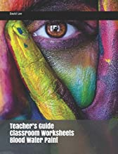 Teacher's Guide Classroom Worksheets Blood Water Paint