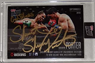SHAWN PORTER def DANNY GARCIA SIGNED TOPPS NOW SHOWTIME WBC BOXING CARD #GVP-4A