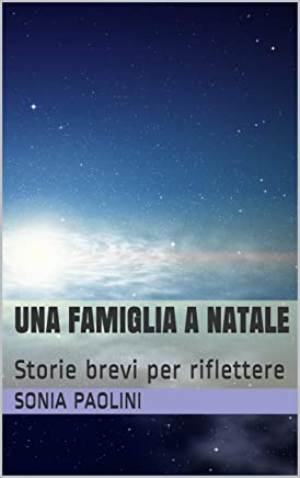 Una famiglia a Natale: Storie brevi per riflettere (fantascienza Vol. 8)