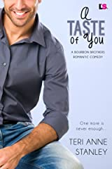 A Taste of You (Bourbon Brothers Book 3) Kindle Edition