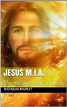 jesus teenage years missing