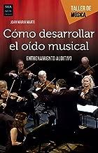 Cómo desarrollar el oído musical: Entrenamiento Auditivo (Taller de Música)