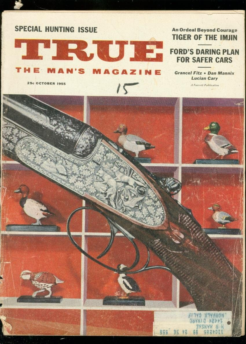 TRUE MAGAZINE OCT Now Oakland Mall on sale 1955-FAWCETT-HUNTING COVER FR G