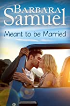 Meant to be Married (Men of the Land)