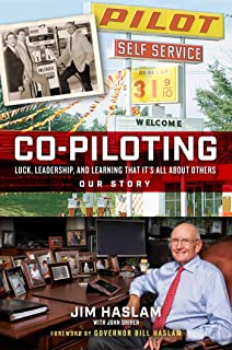 Co-Piloting: Luck, Leadership, and Learning That It's All about Others: Our Story